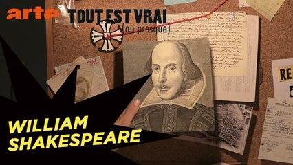 William Shakespeare - Tout est vrai (ou presque) -  ARTE