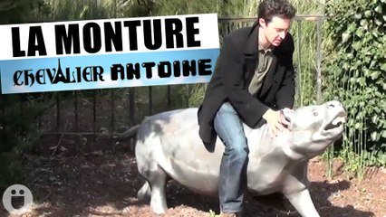 La Monture - Le Chevalier Antoine