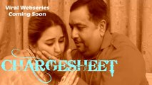 Chargesheet - Latest Crime Based Webseries   Coming Soon   Teaser 2