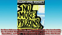 READ book  No More Prisons Urban Life Homeschooling HipHop Leadership the Cool Rich Kids Movement a  FREE BOOOK ONLINE