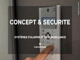 Systèmes d'alarme et de surveillance en Seine-et-Marne - Concept & Sécurité