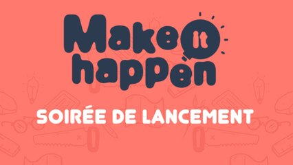 Make It Happen se lance au WoMA