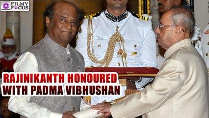 Rajinikanth honoured with Padma Vibhushan   filmyfocus.com