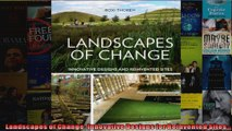 Read  Landscapes of Change Innovative Designs for Reinvented Sites  Full EBook