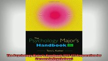READ book  The Psychology Majors Handbook PSY 477 Preparation for Careers in Psychology  FREE BOOOK ONLINE