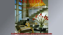 Free PDF Downlaod  Inside Architecture Interiors by Architects  BOOK ONLINE