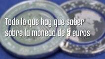 Todo lo que hay que saber sobre la moneda de 5 euros