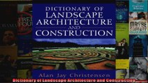 Read  Dictionary of Landscape Architecture and Construction  Full EBook