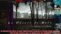 Download  Le Désert de Retz A Late EighteenthCentury French Folly Garden  The Artful Landscape of Full EBook Free