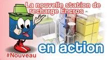 Le Nouveau Système Des Stations De Recharge Encros En Action