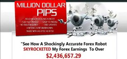 Foreign Exchange Trading With Million Dollar Pips Forex Robot