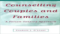 Download Counselling Couples and Families  A Person Centred Approach