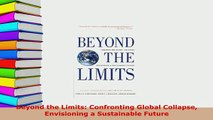 PDF  Beyond the Limits Confronting Global Collapse Envisioning a Sustainable Future Download Online