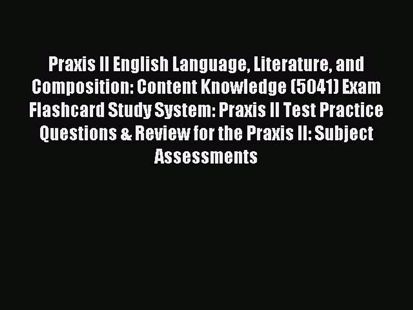 and Composition English Language Content Knowledge Study Guide Literature