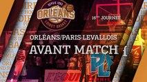Avant-Match - J16 - Orléans reçoit le Paris-Levallois