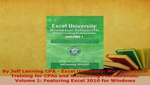 Download  By Jeff Lenning CPA  Excel University Microsoft Excel Training for CPAs and Accounting Free Books