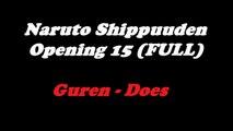Naruto Shippuden Opening 15 Guren - Does (Full) Lyrics   TeaLoad