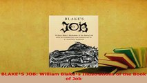 PDF  BLAKES JOB William Blakes Illustrations of the Book of Job Read Full Ebook