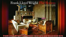 Read  Frank Lloyd Wright The Rooms Interiors and Decorative Arts  Full EBook