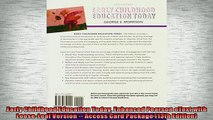 READ book  Early Childhood Education Today Enhanced Pearson eText with LooseLeaf Version  Access  FREE BOOOK ONLINE