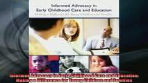 FREE DOWNLOAD  Informed Advocacy in Early Childhood Care and Education Making a Difference for Young READ ONLINE