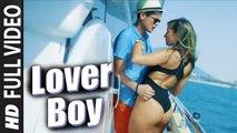 LOVER BOY (Full Video) Badshah, Shrey Singhal | Hot & Sexy New Song 2016 HD