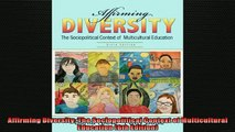 READ book  Affirming Diversity The Sociopolitical Context of Multicultural Education 6th Edition  FREE BOOOK ONLINE
