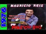 Maurício Reis A VIDA PELO SEU AMOR   1976