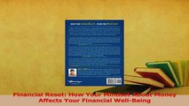Read  Financial Reset How Your Mindset About Money Affects Your Financial WellBeing Ebook Free