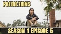 "Fear The Walking Dead After Show Season 1 Episode 5: Predictions ""Cobalt"""