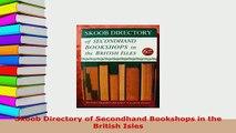 Download  Skoob Directory of Secondhand Bookshops in the British Isles  Read Online