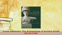 PDF  Greek Mysteries The Archaeology of Ancient Greek Secret Cults  EBook