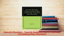 PDF  Aamchi Mumbai  Tourist Guide  Map of Bombay including New Mumbai Read Online