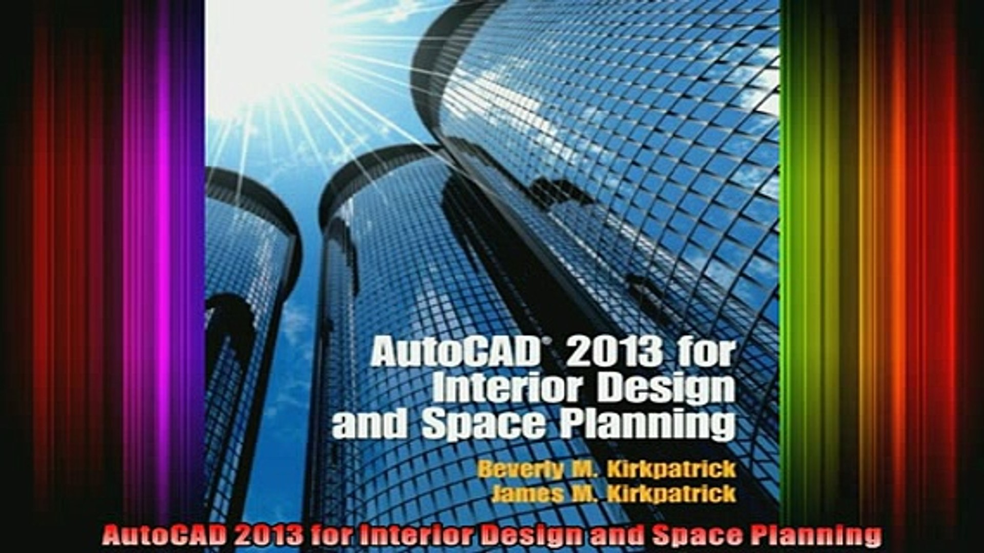 Read Autocad 2013 For Interior Design And Space Planning Full Ebook Video Dailymotion