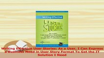 PDF  Writing Effective User Stories As a User I Can Express a Business Need in User Story Free Books