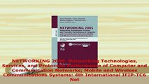 Download  NETWORKING 2005 Networking Technologies Services and Protocols Performance of Computer Free Books