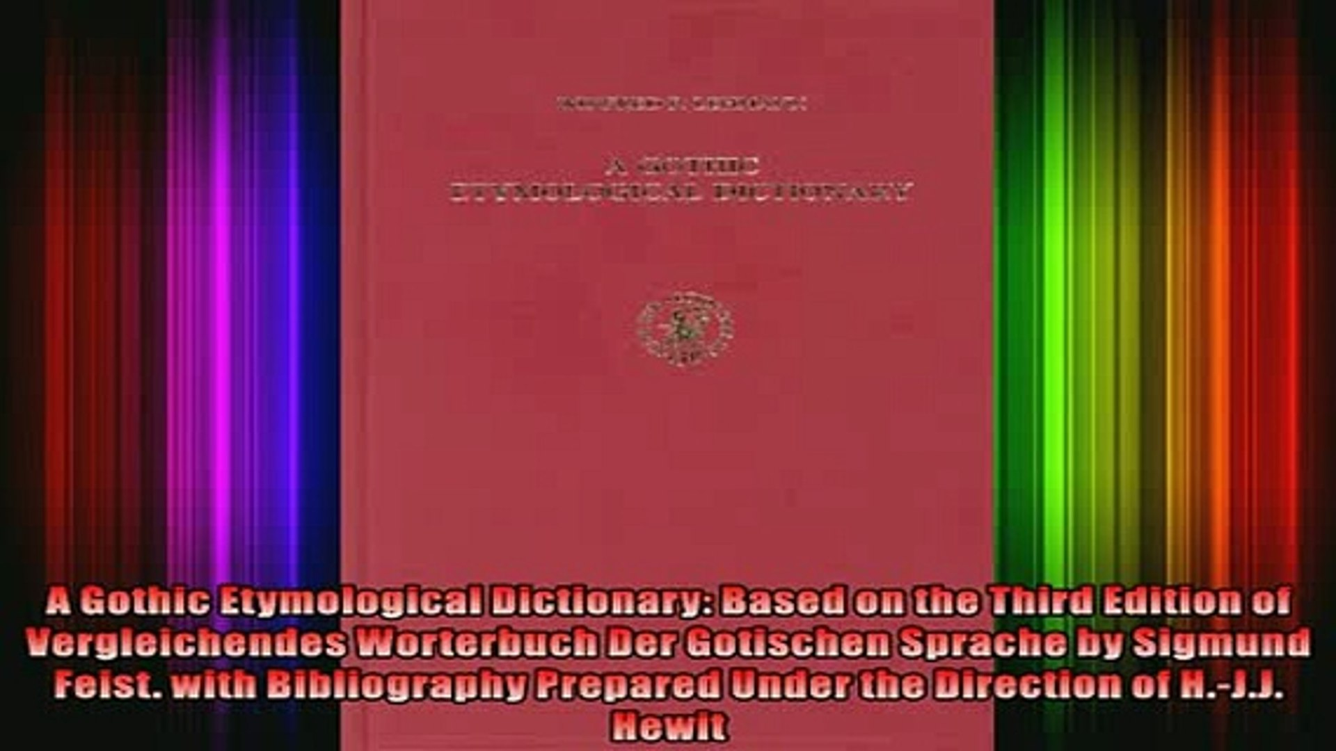 Read A Gothic Etymological Dictionary Based on the Third Edition of  Vergleichendes Worterbuch Full EBook