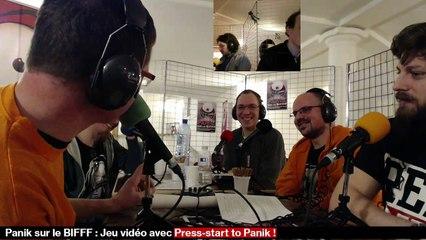 [REPLAY] Panik sur le BIFFF - Press-Start to Panik - Press-Start et la cravate hantée