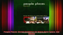 Read  People Places Design Guidlines for Urban Open Space 2nd Edition  Full EBook