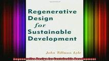 Read  Regenerative Design for Sustainable Development  Full EBook