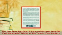 PDF  The Dog Bone Portfolio A Personal Odyssey Into the First Kondratieff Winter of the Download Full Ebook