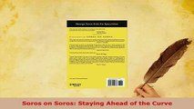 PDF  Soros on Soros Staying Ahead of the Curve Read Online