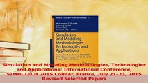Download  Simulation and Modeling Methodologies Technologies and Applications International  Read Online