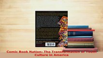 PDF  Comic Book Nation The Transformation of Youth Culture in America PDF Full Ebook