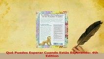 PDF  Qué Puedes Esperar Cuando Estás Esperando 4th Edition Download Online
