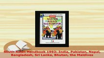 PDF  South Asian Handbook 1993 India Pakistan Nepal Bangladesh Sri Lanka Bhutan the Maldives Download Online