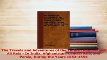 PDF  The Travels and Adventures of the Turkish Admiral Sidi Ali Reis  In India Afghanistan Read Full Ebook