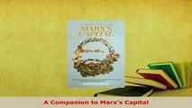 PDF  A Companion to Marxs Capital Read Online