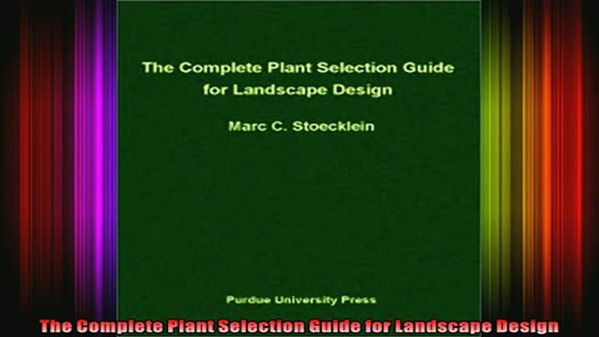Read The Complete Plant Selection Guide For Landscape Design Full