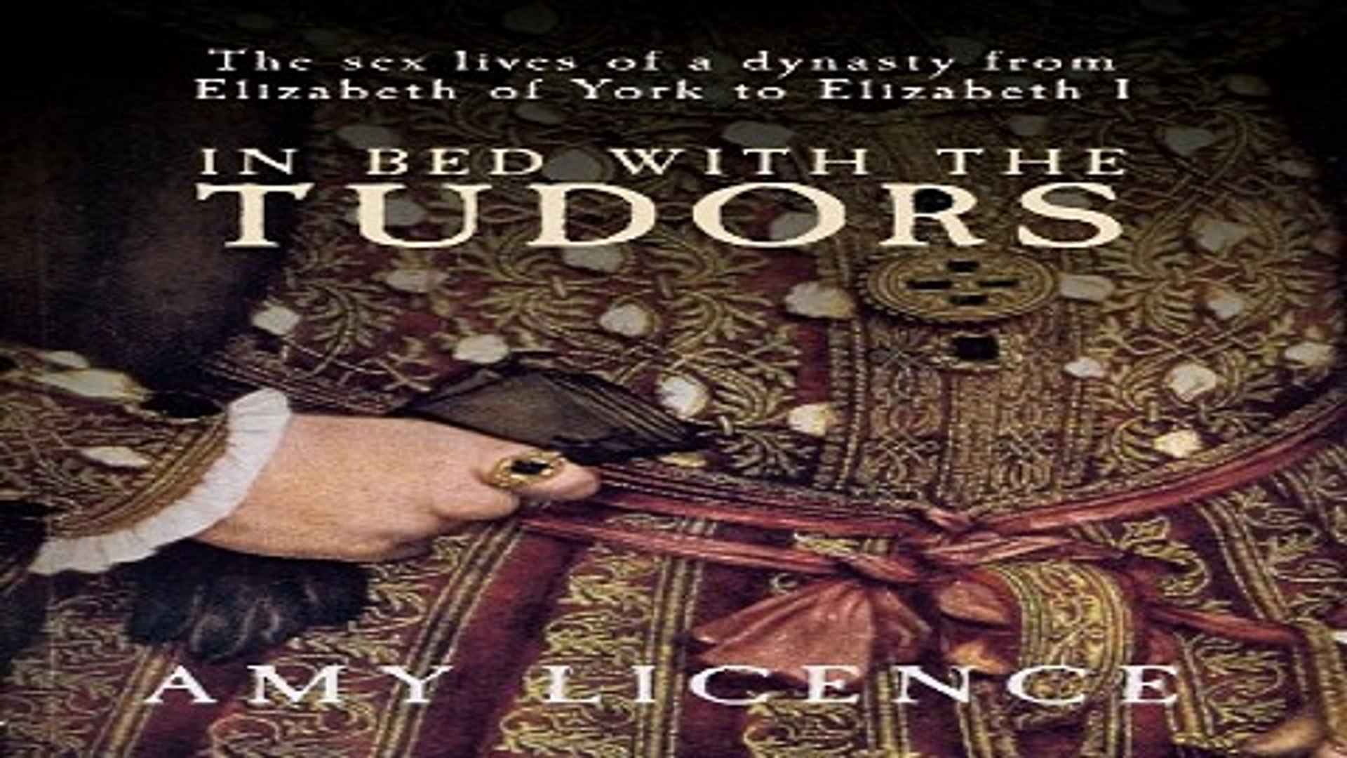 Download In Bed with the Tudors  From Elizabeth of York to Elizabeth I